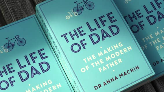 THE LIFE OF DAD by ANNA MACHIN